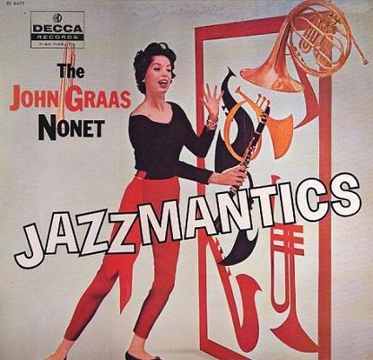 John Graas Jazzmantics Decca DL 8677