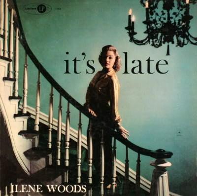 Ilene Woods Its Late Jubilee JLP 1046