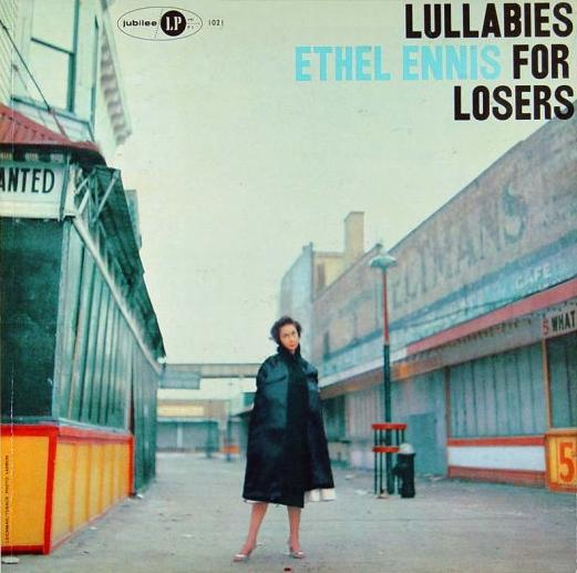 Ethel Ennis Lullabies For Losers Jubilee JLP 1021