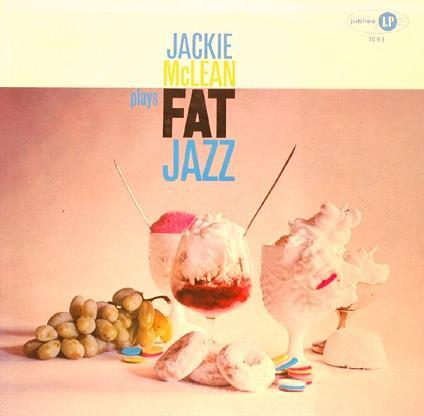 Jackie McLean Plays Fat Jazz Jubilee JLP 1093