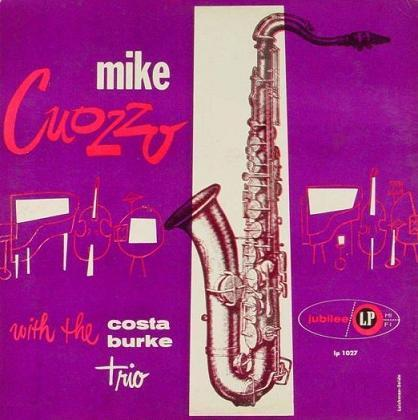 Mike Cuozzo With The Costa Burke Trio Jubilee JLP 1027