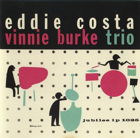 Eddie Costa Vinnie Burke Trio Jubilee JLP 1025