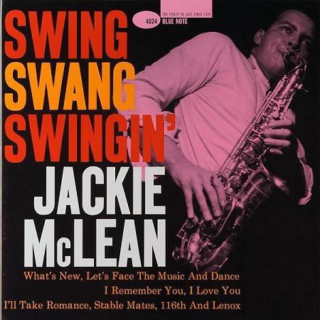 Jackie McLean Swing Swang Swingin Blue Note BLP 4024