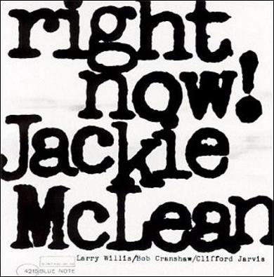 Jackie McLean Right Now! Blue Note BLP 4215