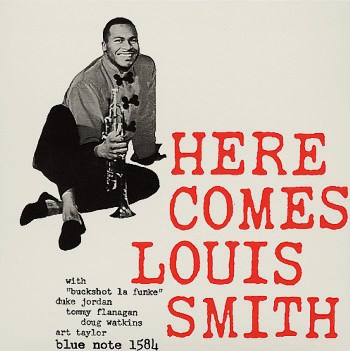 Louis Smith Here Comes Louis Smith Blue Note BLP 1584