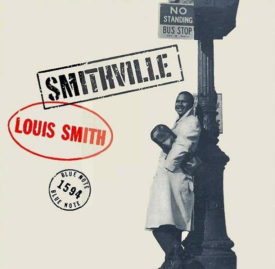 Louis Smith Smithville Blue Note BLP 1594