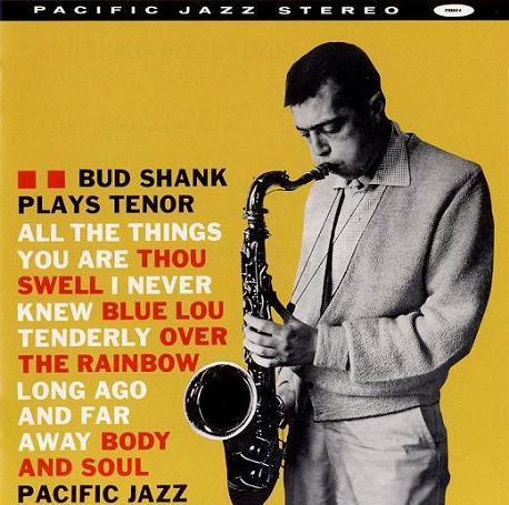 Bud Shank Plays Tenor Pacific Jazz PJ 0004