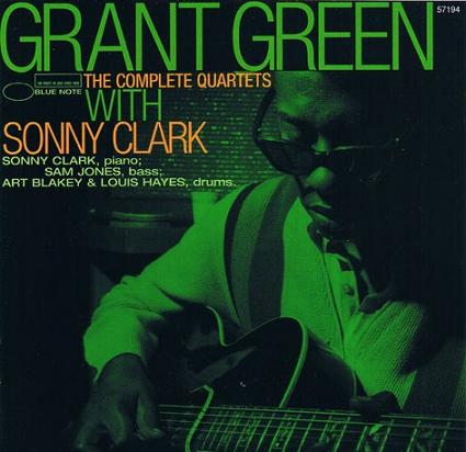 Grant Green The Complete Quartets With Sonny Clark Blue Note 57194