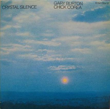 Chick Corea Gary Burton Crystal Silence ECM 1024 ST