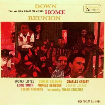 Down Home Reunion Young Men From Memphis Unaited Artists UAL 4084