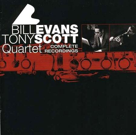 Bill Evans Tony Scott Quartet Complete Recordings