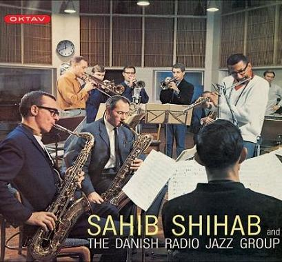 Sahib Shihab And The Danish Radio Jazz Group Oktav OKLP 111