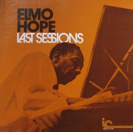 Elmo Hope Last Sessions Inner City IC 1018