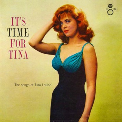 Tina Louise Its Time For Tina(CONCERT HALL)