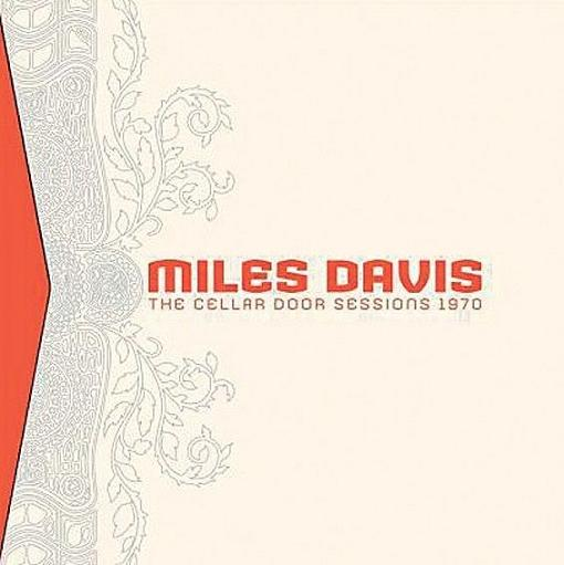 Miles Davis The Cellar Door Sessions 1970 Columbia Legacy CBK 93614