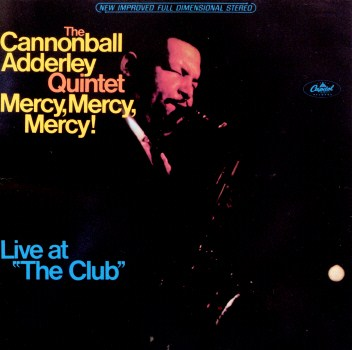 Cannonball Adderley Mercy, Mercy, Mercy! Capitol ST 2663