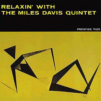Miles Davis Relaxin 7129