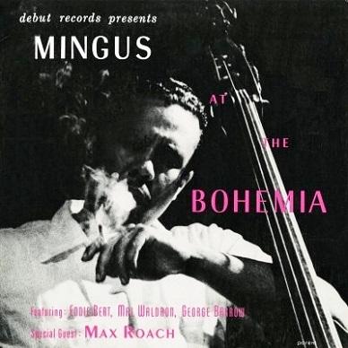 Charlie Mingus At The Bohemia Debut DEB-123