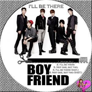 Boyfriend(ボーイフレンド)ILL BE THERE