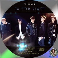 FTISLAND To The Light(初回限定盤B)