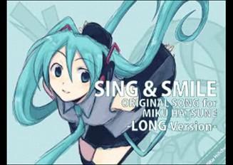 【LONG ver.】初音ミクにオリジナルソング「SING&SMILE」を歌わせてみた。