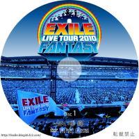 EXILE LIVE TOUR 2010 FANTASY DVDラベル Disc.1