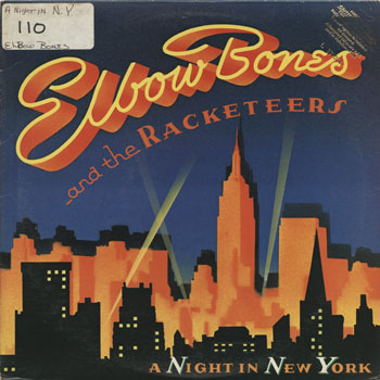 DG_ELBOW BONES  THE RACKETEERS_A NIGHT IN NEW YORK_201312
