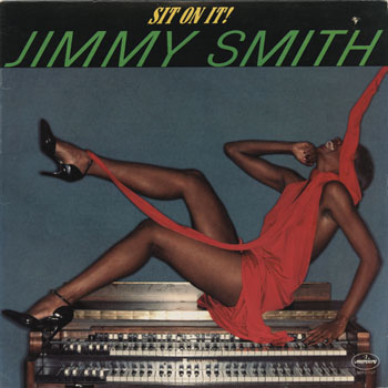 DG_JIMMY SMITH_SIT ON IT!_201312