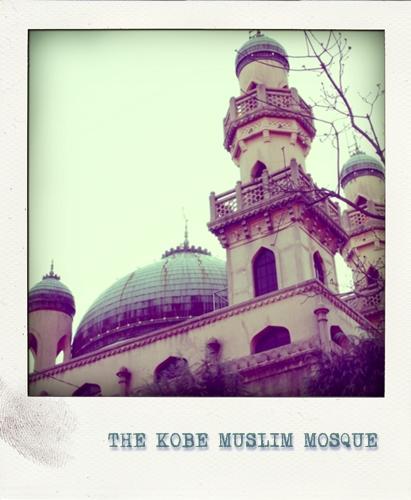 THE KOBE MUSLIM MOSQUE