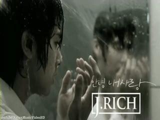 [MV HD]J_Rich (#51228;#51060;#47532;#52824;) - #50504;#45397;#45236;#49324;#46993; (Goodbye My Love) [with Yunho  Soojin].mp4_000007072