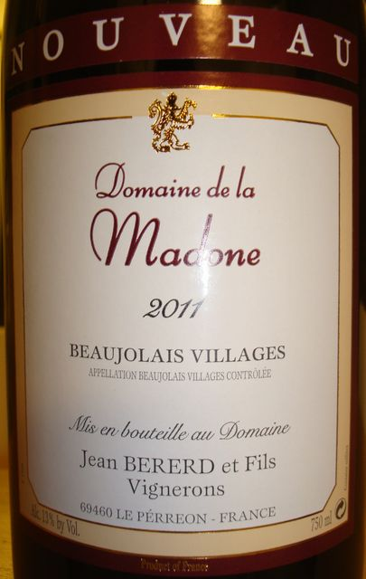 Beaujolais Villages Domaine de la Madone Jean Bererd 2011