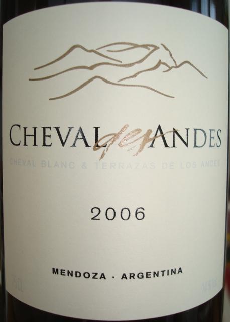 Cheval des Andes Cheval Blanc and Terrazas de Los Andes Mendoza Argentina 2006