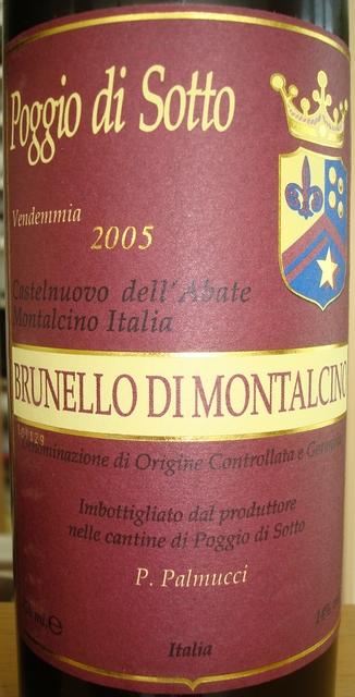 Brunello di Montalcino Poggio di Sotto Vendemmia P Palmucci 2005