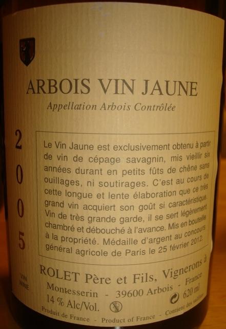 Arbois Vin Jaune Rolet Pere et Fils 2005